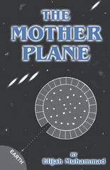 The Mother Plane (UFO's) 0 9781884855894 188485589X