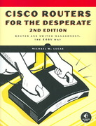 Cisco Routers for the Desperate 2nd edition 9781593271930 159327193X