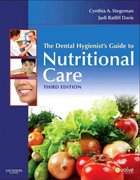 The Dental Hygienist's Guide to Nutritional Care 3rd Edition 9781416063988 1416063986