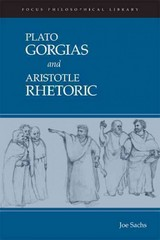 Gorgias and Rhetoric 1st Edition 9781585102990 1585102997