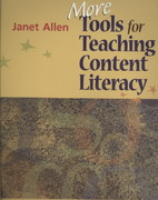 More Tools for Teaching Content Literacy 1st Edition 9781571107718 1571107711