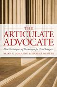 The Articulate Advocate 0 9780979689505 0979689503