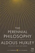 The Perennial Philosophy 1st Edition 9780061724947 0061724947