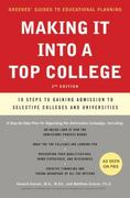 Making It into a Top College 2nd edition 9780061726736 0061726737