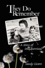 They Do Remember 1st Edition 9781606932124 1606932128
