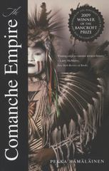 The Comanche Empire 1st Edition 9780300151176 0300151179