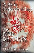 A Plain Understanding of the Red Dragon 0 9781884855825 1884855822