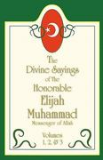 The Divine Sayings of Elijah Muhammad Volumes 1, 2 And 3 0 9781884855863 1884855865