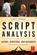 Script Analysis for Actors, Directors, and Designers 4th Edition 9780080927909 0080927904