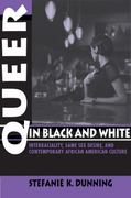 Queer in Black and White 0 9780253221094 0253221099