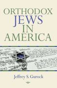 Orthodox Jews in America 1st Edition 9780253220608 0253220602