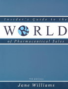 Insider's Guide to the World of Pharmaceutical Sales 7th edition 9780970415363 0970415362