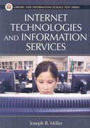 Internet Technologies and Information Services 1st Edition 9781591586258 1591586259