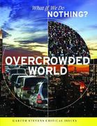 Overcrowded World 0 9781433900884 1433900882