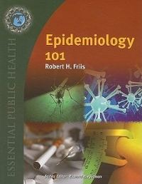 Epidemiology 101 1st edition 9780763754433 0763754439