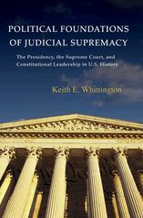 Political Foundations of Judicial Supremacy 1st Edition 9780691141022 0691141029