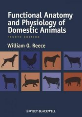 Functional Anatomy and Physiology of Domestic Animals 4th Edition 9780813814513 0813814510