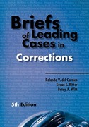 Briefs of Leading Cases in Corrections 5th edition 9781593455743 1593455747