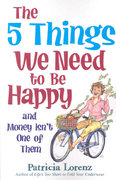 The 5 Things We Need to Be Happy 0 9780824947668 0824947665