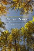 Choctaw Nation 1st Edition 9780803224902 0803224907