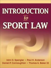 Introduction to Sport Law 1st Edition 9780736065320 0736065326