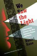 We Saw the Light 1st edition 9781587297885 1587297884