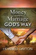 Money and Marriage God's Way 0 9780802422583 0802422586