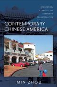 Contemporary Chinese America 0 9781592138586 1592138586