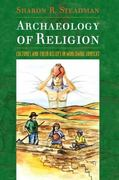 Archaeology of Religion 1st Edition 9781598741544 1598741543