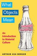 WHAT OBJECTS MEAN 1st Edition 9781598744118 1598744119