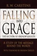 Falling into Grace 1st Edition 9780595494217 0595494218