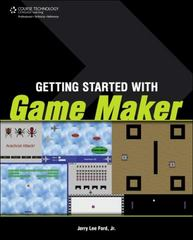 Getting Started with Game Maker 1st Edition 9781598638820 1598638823