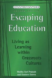 Escaping Education 4th edition 9781433100611 1433100614