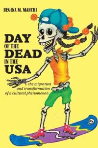 Day of the Dead in the USA 0 9780813545585 0813545587