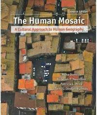 The Human Mosaic 11th Edition 9781429214261 1429214260
