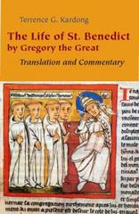 The Life of Saint Benedict by Gregory the Great 1st Edition 9780814632628 0814632629
