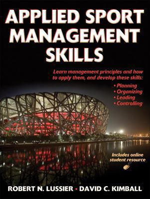 Applied Sport Management Skills 1st edition 9781450429450 1450429459
