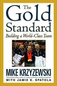 The Gold Standard 1st Edition 9780446544078 0446544078