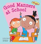 Good Manners at School 0 9781602706088 1602706085