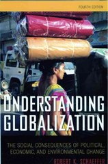 Understanding Globalization 4th Edition 9780742561809 0742561801