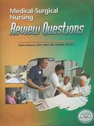 Medical-Surgical Nursing Review Questions 2nd edition 9780979502958 0979502950