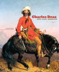 Charles Deas and 1840s America 0 9780806140308 0806140305