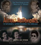 Almost Astronauts 1st Edition 9780763645021 0763645028