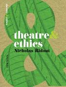 Theatre and Ethics 1st Edition 9780230210271 0230210279