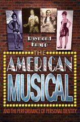 The American Musical and the Performance of Personal Identity 0 9780691141053 0691141053