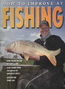 How to Improve at Fishing 0 9780778735946 077873594X