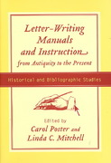 Letter-Writing Manuals and Instruction from Antiquity to the Present 0 9781570036514 1570036519
