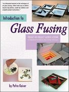Introduction to Glass Fusing 0 9780919985384 0919985386