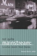 Not Quite Mainstream 1st edition 9780889952461 0889952469
