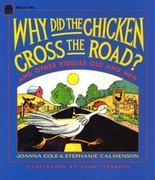Why Did the Chicken Cross the Road? 0 9780688122041 0688122043
